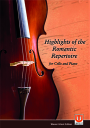 Highlights of the Romantic Repertoire for Cello and Piano